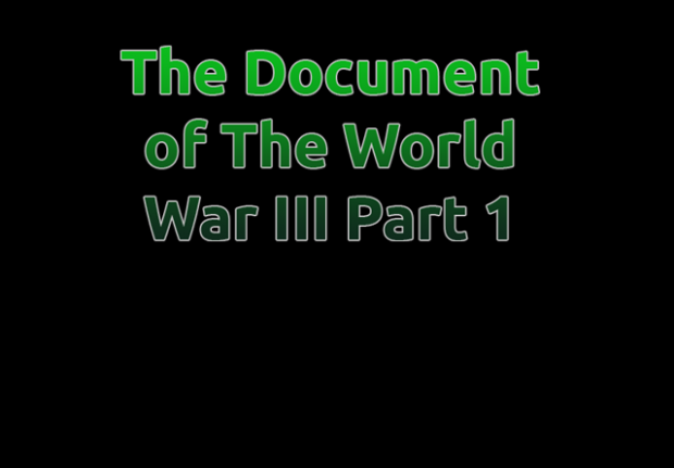 The Document Of The World War 3 Part 1