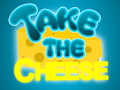 Take The Cheese