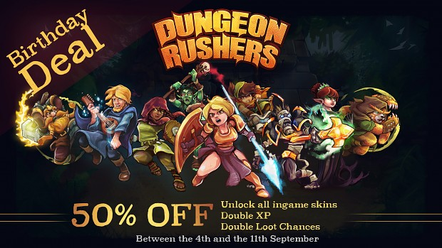 Birthday Deal for Dungeon Rushers
