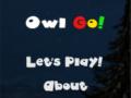 Owl Go!