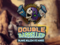 Double Barrelled : Blake Killem vs Mars