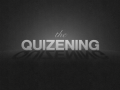 The Quizening