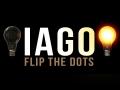 IAGO - Flip the Dots