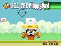 KILL THE FLAPPY BIRD