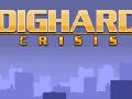 DIGHARD: CRISIS