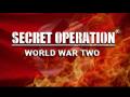 Secret Operation: World War Two