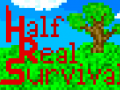 Half-Real Survival