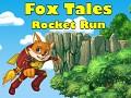 Fox Tales: Rocket Run