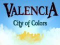 Valencia: City of Colors