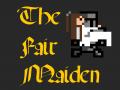 The Fair Maiden