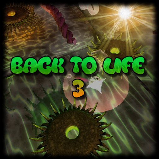 Back to life 3