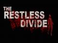 The Restless Divide