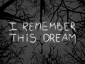 I Remember This Dream