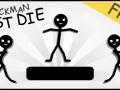 Stickman Must Die