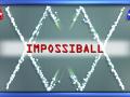 Impossiball