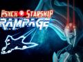 Psycho Starship Rampage