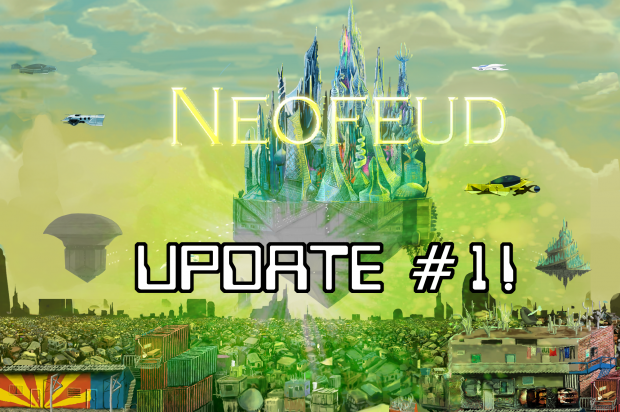 Neofeud Update #1