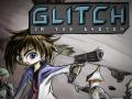 Glitch in the System