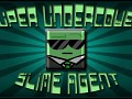 Super Undercover Slime Agent