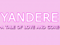 Yandere- A Tale of Love and Gore