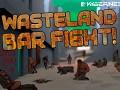 Wasteland Bar Fight
