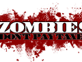 Zombies Don't Pay Taxes