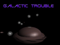 Galactic-Trouble