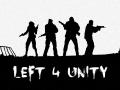 Left 4 Unity