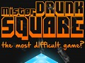 Mr Drunk Square | The most difficult game?