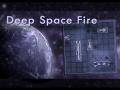 Deep Space Fire