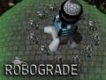 Robograde