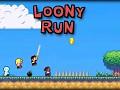 Loony Run
