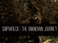 Shipwreck : The Unknown Journey