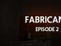 Fabricant: Episode 2