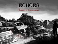 Echoes - Season 1: Greenhearth