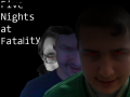 Five Nights at Fatality
