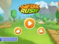 Fox Rush