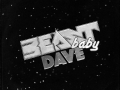Beast Baby Dave