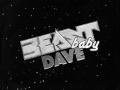 Beast Baby Dave