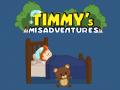 Timmy's Misadventures