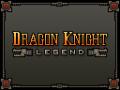 Dragon Knight Legend