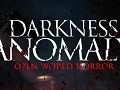 Darkness Anomaly | Open World Horror