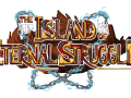 The Island of Eternal Struggle