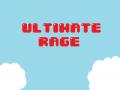 Ultimate Rage