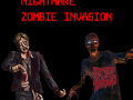Nightmare Zombie Invasion