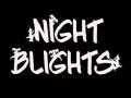 Night Blights (Student Edition)