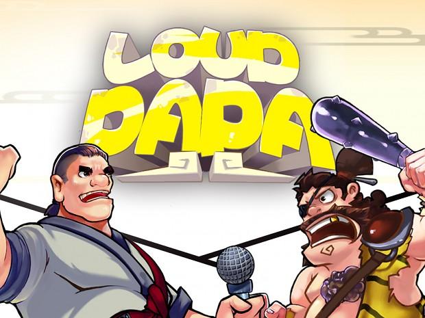 Loud Papa