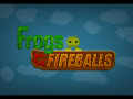 Frogs & Fireballs