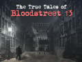 The True Tales of Bloodstreet 13