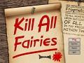 Kill All Fairies